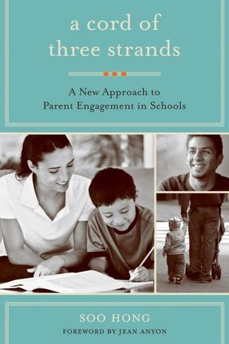 Cord of Three Strands: A New Approach to Parent Engagement i