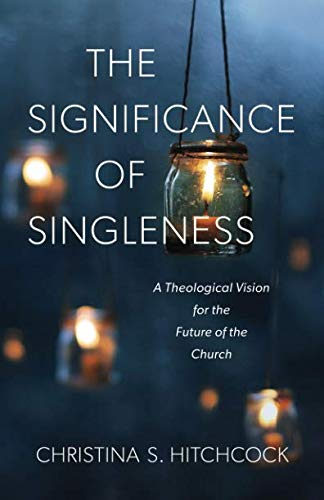 Significance of Singleness