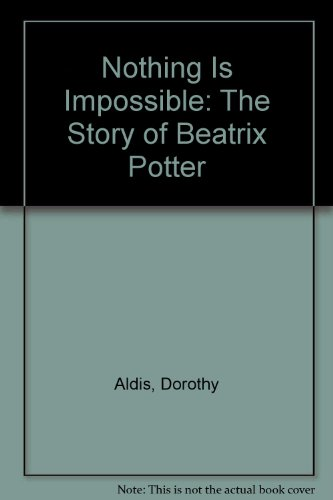 nothing-is-impossible-the-story-of-beatrix-potter