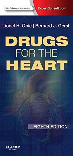 Drugs for the Heart: Expert Consult - Online and Print (Heart 123)