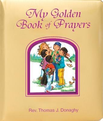 [(My Golden Book of Prayers )] [Author: REV Thomas J Donaghy] [Nov-2010] ebook