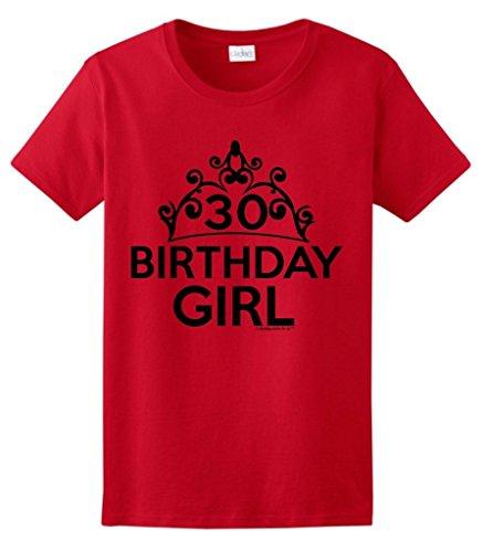 30th Birthday Gifts For All Birthday Girl Tiara Ladies T-Shirt