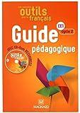 Les nouveaux outils pour le français CE1 : Guide pédagogique (1Cédérom)