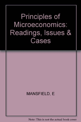 Principles of Microeconomics: Readings, Issues and Cases