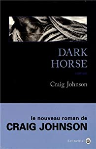 vignette de 'Walt Longmire n° 5<br /> Dark horse (Craig Johnson)'