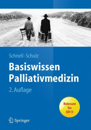 Basiswissen Palliativmedizin (Springer-Lehrbuch)