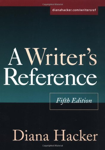 A Writer's Reference, Fifth Edition