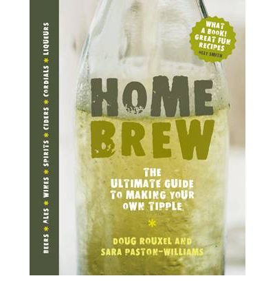 Download Home Brew The Ultimate Guide to Making Your Own Tipple by Paston-Williams, Sara ( Author ) ON Oct-04-2010, Hardback pdf