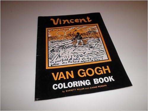 Vincent Van Gogh Coloring Book: Barrett Miller, Jeanne Morgan: Amazon.com:  Books