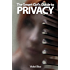 The Smart Girl's Guide to Privacy: A Privacy Guide for the Rest of Us