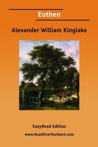 Eothen - Kinglake, Alexander William
