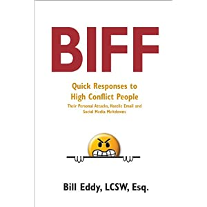 Biff: Quick Responses to High Conflict People