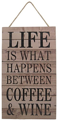 Life is What Happens Between Coffee & Wine Plaque/Sign by Carson