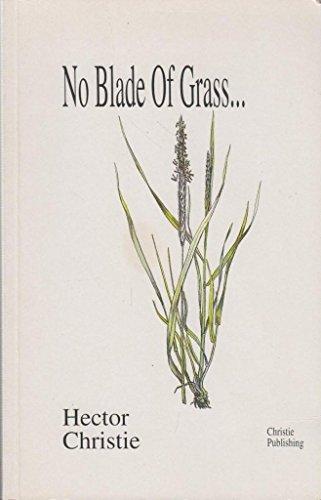 No Blade Grass - 9