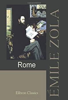 Rome (French Edition) by [Zola, Émile]