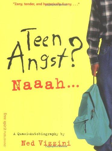 teen-angst-naaah-a-quasi-autobiography