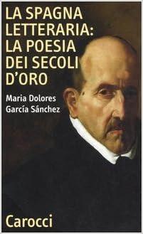 Book La Spagna letteraria: la poesia dei secoli d'oro
