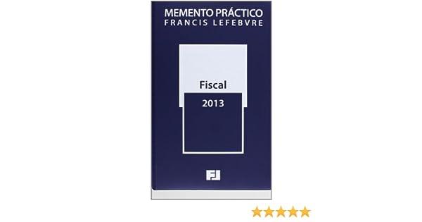 Memento Práctico Fiscal 2013 (Mementos Practicos): Amazon.es ...