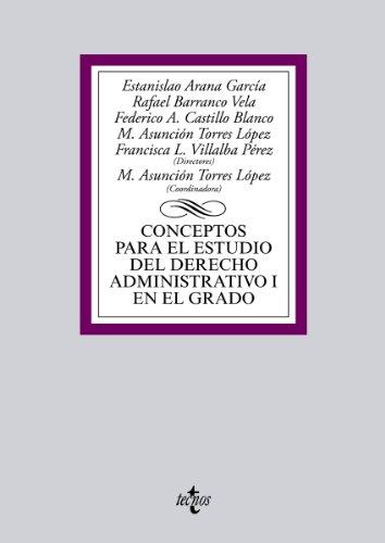 Descargar Libro Conceptos Para El Estudio Del Derecho Administrativo I En El Grado Estanislao Arana García
