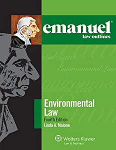 Emanuel Law Outlines for Environmental Law (Emanuel Law Outlines Series)