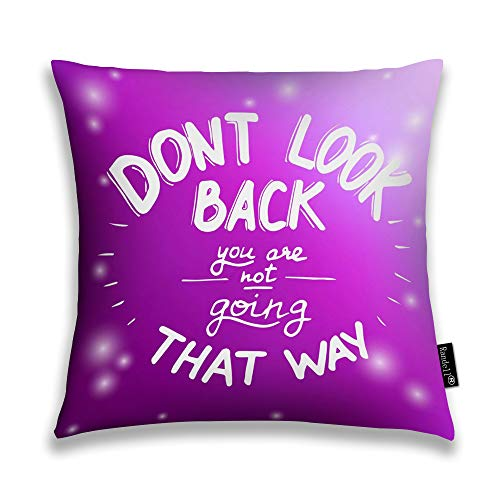 Randell Throw Pillow Covers Dont Look Back You are Not Going That Way Home Decorative Throw Pillowcases Couch Cases 26