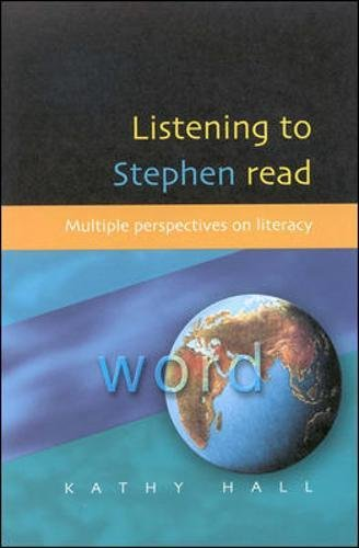 Listening to Stephen Read: Multiple Perspectives on Literacy