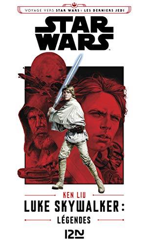 - Luke Skywalker : Légendes (Star wars t. 161) (French Edition)