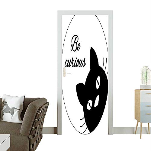 Homesonne 3D Photo Door Murals Curious Funny Quote Kitty Motivati al Pet Dom tic Graphic Black White Easy to Clean and applyW30 x H80 INCH
