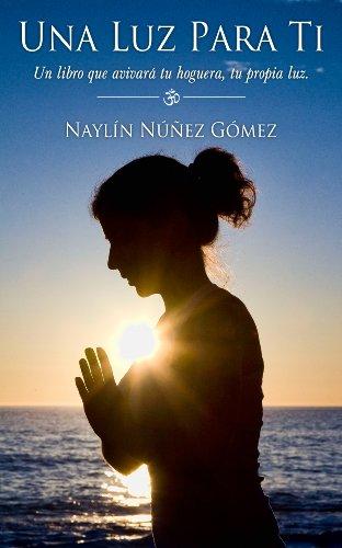 Una Luz Para Ti (Spanish Edition)