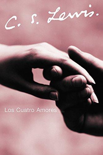 Los Cuatro Amores (Spanish Edition)