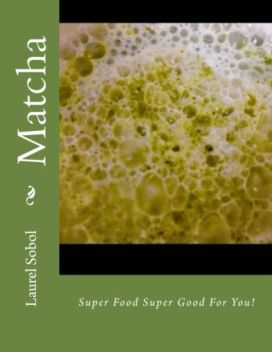 Matcha (Little Greenhouse of Miracle Herbs for Better Living)