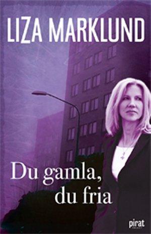 du-gamla-du-fria-av-liza-marklund-imported-swedish