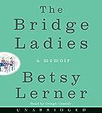 img - for The Bridge Ladies Low Price CD: A Memoir book / textbook / text book