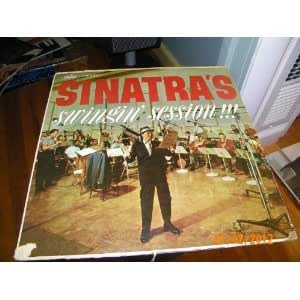 Frank Sinatra Sinatra S Swingin Session Amazon Com