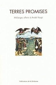 Terres promises : Mélanges offerts à André Kaspi par Hélène Harter