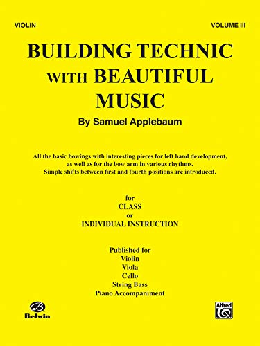 Building Technic With Beautiful Music, for Violin, -