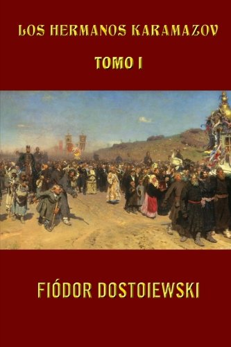 Download Los hermanos Karamazov (Tomo 1) (Volume 1) (Spanish Edition) pdf