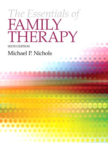 Essentials of Family Therapy, The (6th Edition) Pdf