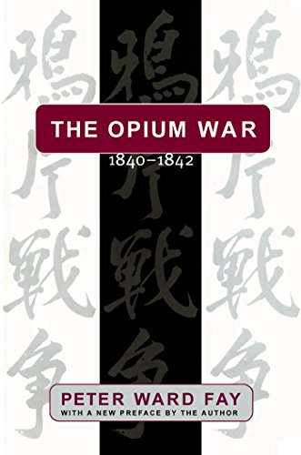 - Opium War, 1840-1842: Barbarians in the Celestial Empire in the Early Part of the Nineteenth Century and the War by Which They Forced Her Gates