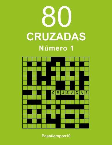 80 Cruzadas - N. 1 (Volume 1) (Spanish Edition)