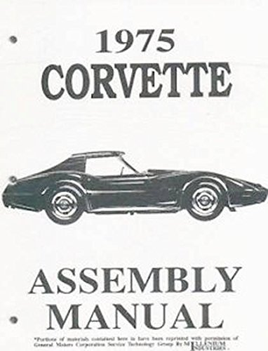 1975 CORVETTE COMPLETE FACTORY ASSEMBLY INSTRUCTION MANUAL - GUIDE - ALL MODELS 75