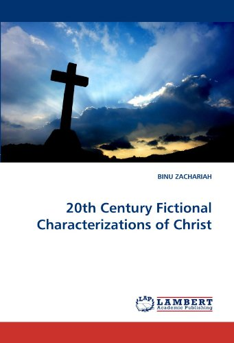 20th Century Fictional Characterizations of Christ