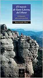 El massís de Sant Llorenç del Munt: 12 itineraris pels camins ...