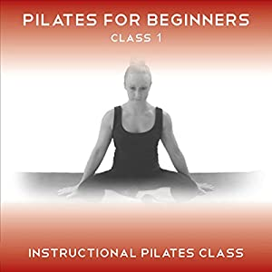 Pilates for Beginners Class 1 Discours