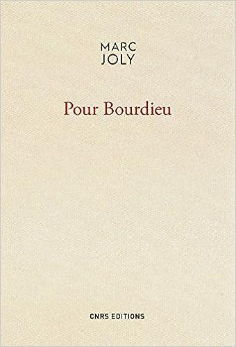 Marc Joly - Pour Bourdieu (2018) sur Bookys