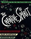 img - for The Creative Spirit: Companion to the PBS Television Series by Daniel Goleman (1992-03-01) book / textbook / text book