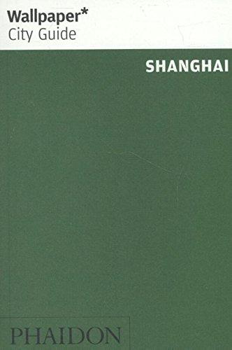 Wallpaper* City Guide Shanghai