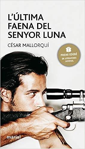 Libros Para Descargar L'última Faena Del Senyor Luna Documentos PDF