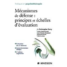 Mécanismes de défense : principes et échelles d'évaluation (French Edition)