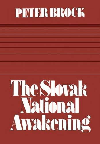 Read Online The Slovak National Awakening: An Essay in the Intellectual History of East Central Europe (Heritage) ebook